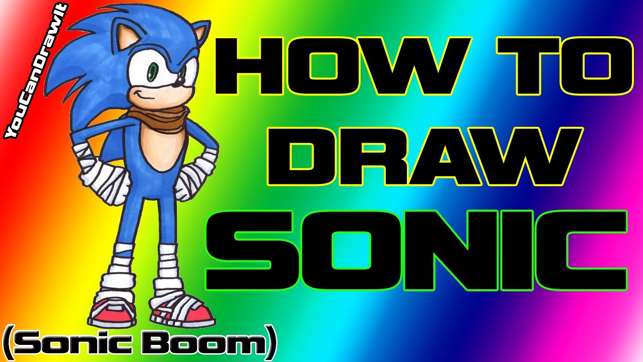 How To Draw Sonic From Sonic Boom Youcandrawit ツ 1080p Hd Youtube
