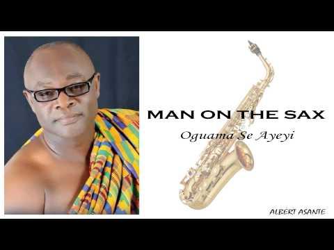 Oguama Se Ayeyi - Albert Asante