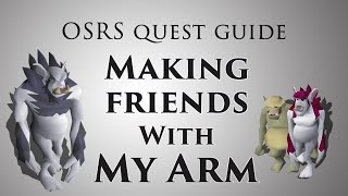 Making friends with My Arm quest guide