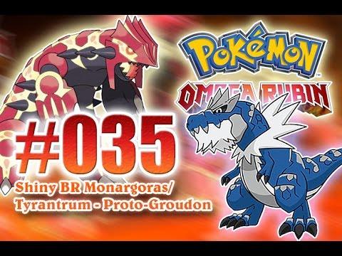 Let S Play Pokemon Omega Rubin Nr 35 Shiny Br Monargoras Tyrantrum Proto Groudon Deutsch