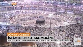 İslam'ın En Kutsal Mekanı Kâbe'nin Tarihi  - Dünya Gündemi - TRT Avaz