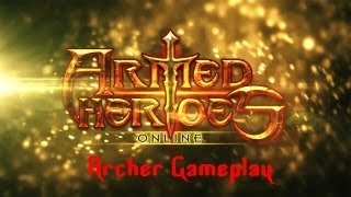 Armed Heroes© Online - Universal - HD Archer Gameplay Trailer