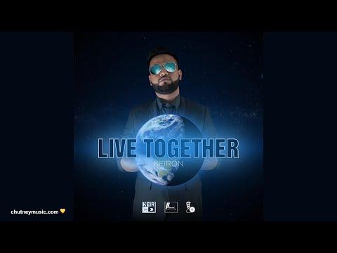 Keiron Lal - Live Together (2021 Chutney Soca)