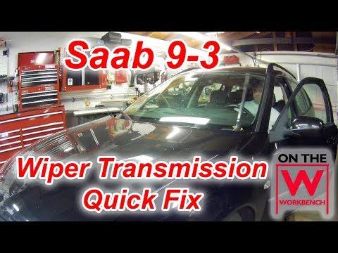 Saab 9-3 Wiper Transmission Fix