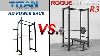 Titan T-3 HD Power Rack vs. Rogue R3 Power Rack (Detailed Comparison)