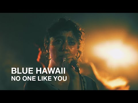 Blue Hawaii | No One Like You | First Play Live