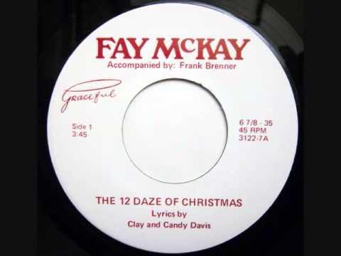 12 DAZE OF CHRISTMAS - FAY MCKAY - RARE ALTERNATE VERSION! drunk lady days of christmas novelty