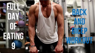 Full Day Of Eating 9 - Back And Bicep Workout (Full Workout In Description)