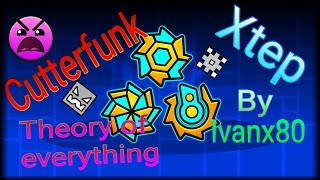 Geometry dash Xtep/Cutterfunk/Theory of everything completados HD