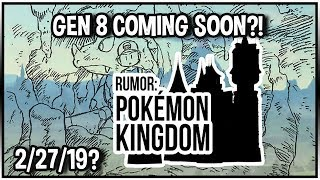 Gen 8 Coming Soon?! Pokémon Kingdom: Red and Green?! Theory and Speculations!