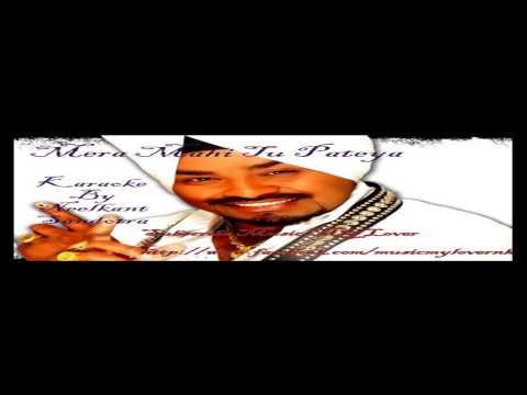 Mera Mahi Tu Pateya Karaoke By Neelkant Sandotra   Lehmber Hussainpuri   Miss Pooja duet song