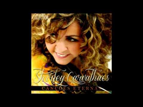 Shirley Carvalhaes - A Mensagem da Cruz