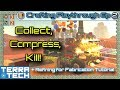 TerraTech Crafting Ep 2 - Collect, Compress, Kill! + Refining Tutorial [0.7.9]
