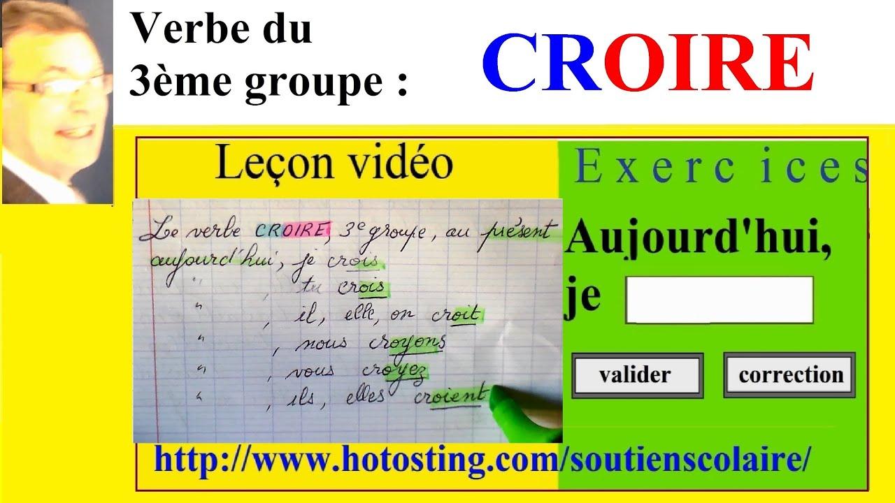 Conjugaison Verbe Du 3eme Groupe Croire Imparfait Present Futur Youtube