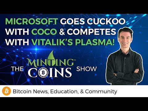 Microsoft Goes Cuckoo with Coco & Competes with  Vitalik's Plasma!
