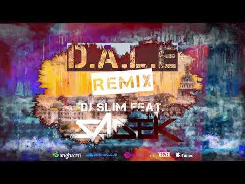 DALE - DJ Slim (feat. Sadek)