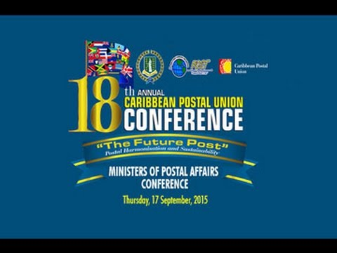 Caribbean Council of Ministers of Postal Affairs Conference