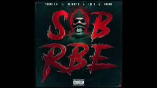 SOB X RBE - Anti Social