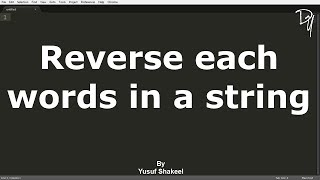 Repeat youtube video 08 C   Reverse each words in a string