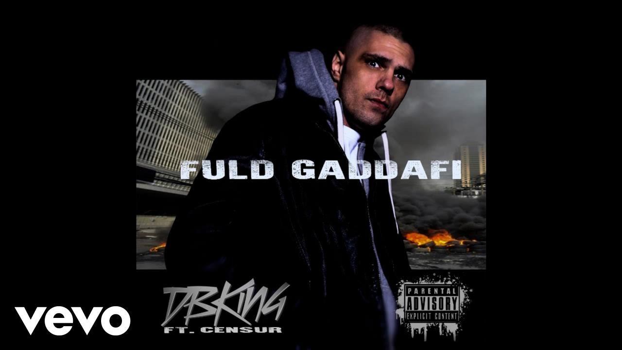 Download DBKING - Fuld Gaddafi ft. Censur