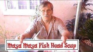 Maya Maya Fish Head Soup Recipe - Red Snapper