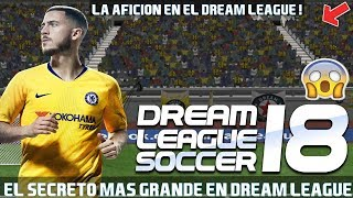 EL MISTERIO DE LOS AFICIONADOS EN DREAM LEAGUE SOCCER 2018
