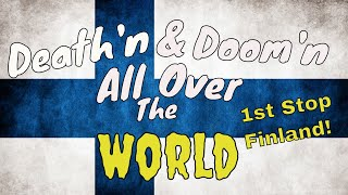 My Top Death Metal & Doom Metal Bands From Finland
