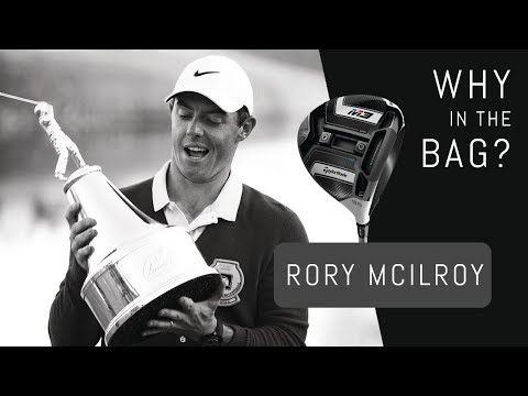 Why in the Bag? Rory McIlroy