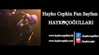 Hayko Cepkin - Ağla Sevdam