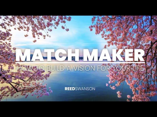 Match Maker - Reed Swanson - Oct 17, 2021