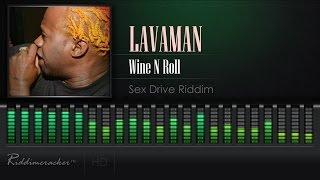 Lavaman - Wine N Roll (Sex Drive Riddim) [Soca 2017] [HD]