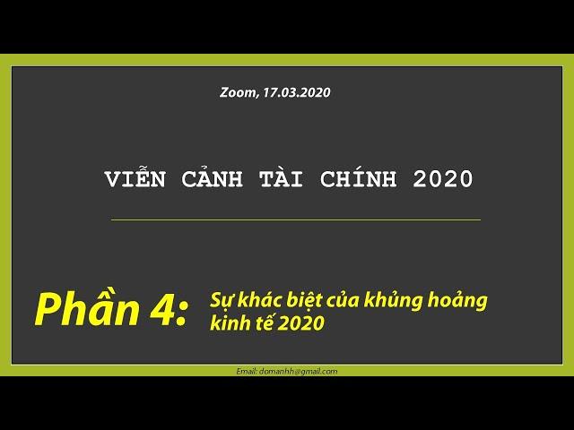 Phần 4: Khủng hoảng kinh tế 2020: Sự khác biệt