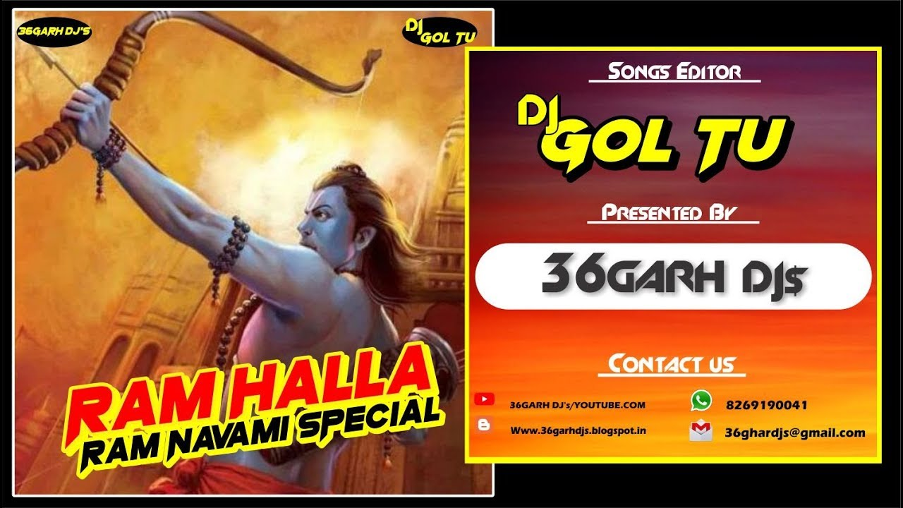 RAM HALLA || RAM NAVAMI SPECIAL || DJ GOL2 || PRESENTED BY - 36GARH DJ's