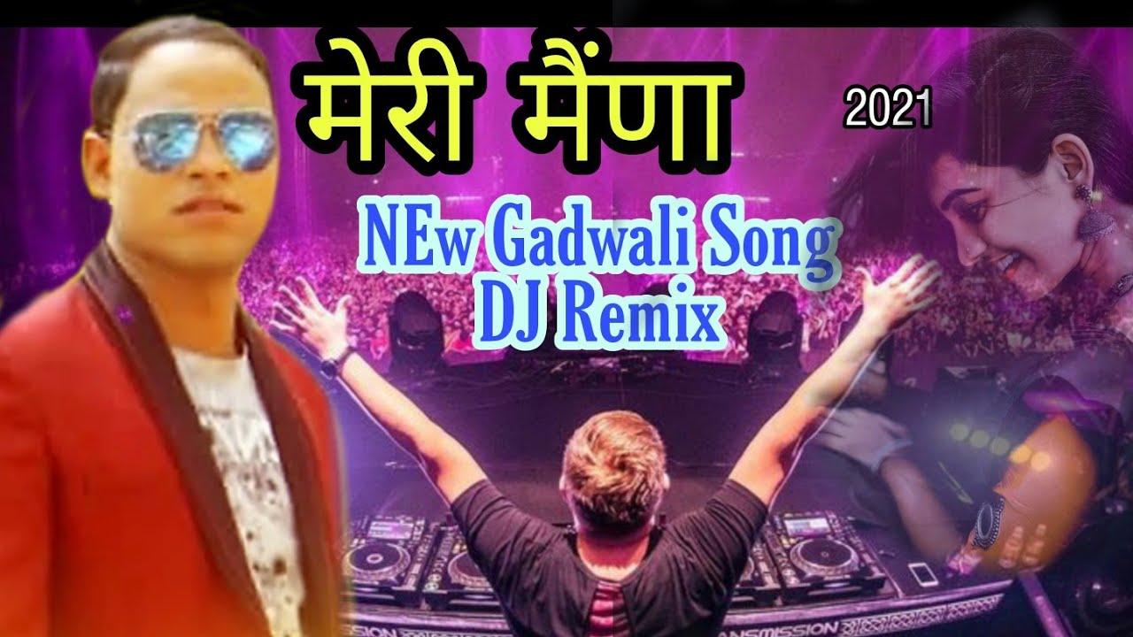 Download मेरी_-_मैणा _-_Gadwali DJ Remix 2021|| Anil Duriyal Song || Present By Eagle Team Ukmazza