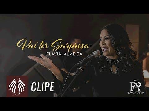 Flávia Almeida – Vai ter Surpresa