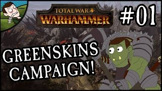 Let's Play - Total War: WARHAMMER - Greenskins Campaign Part 1 (Grimgor Ironhide)