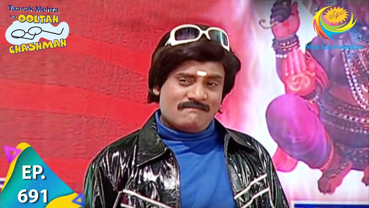 Download Taarak Mehta Ka Ooltah Chashmah - Episode 691 - Full Episode