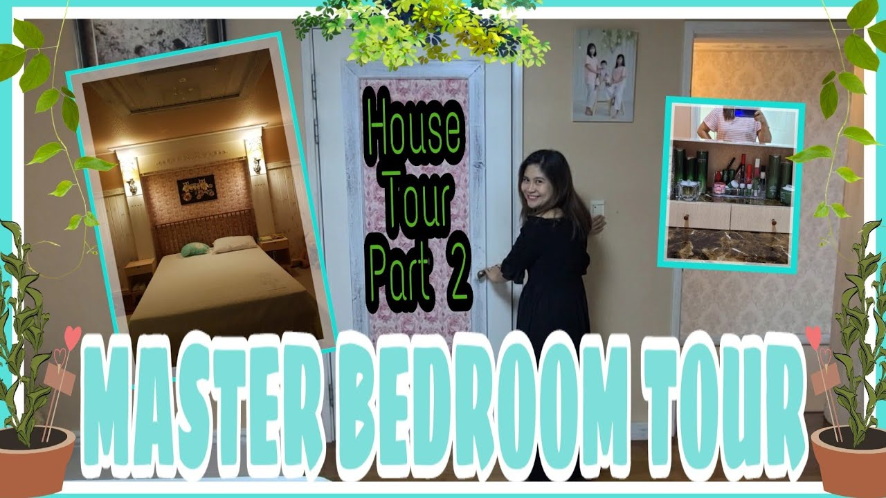 HOUSE TOUR PART 2 | MASTER BEDROOM | PARK MARRY'S HOME