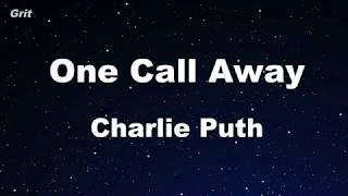One Call Away - Charlie Puth  Karaoke 【No Guide Melody】 Instrumental