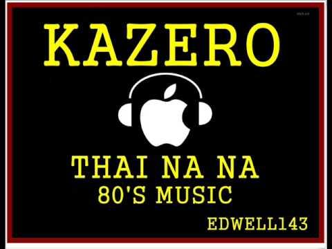 KAZERO -  THAI NA NA EXTENDED 12 INCH VERSION 80'S MUSIC