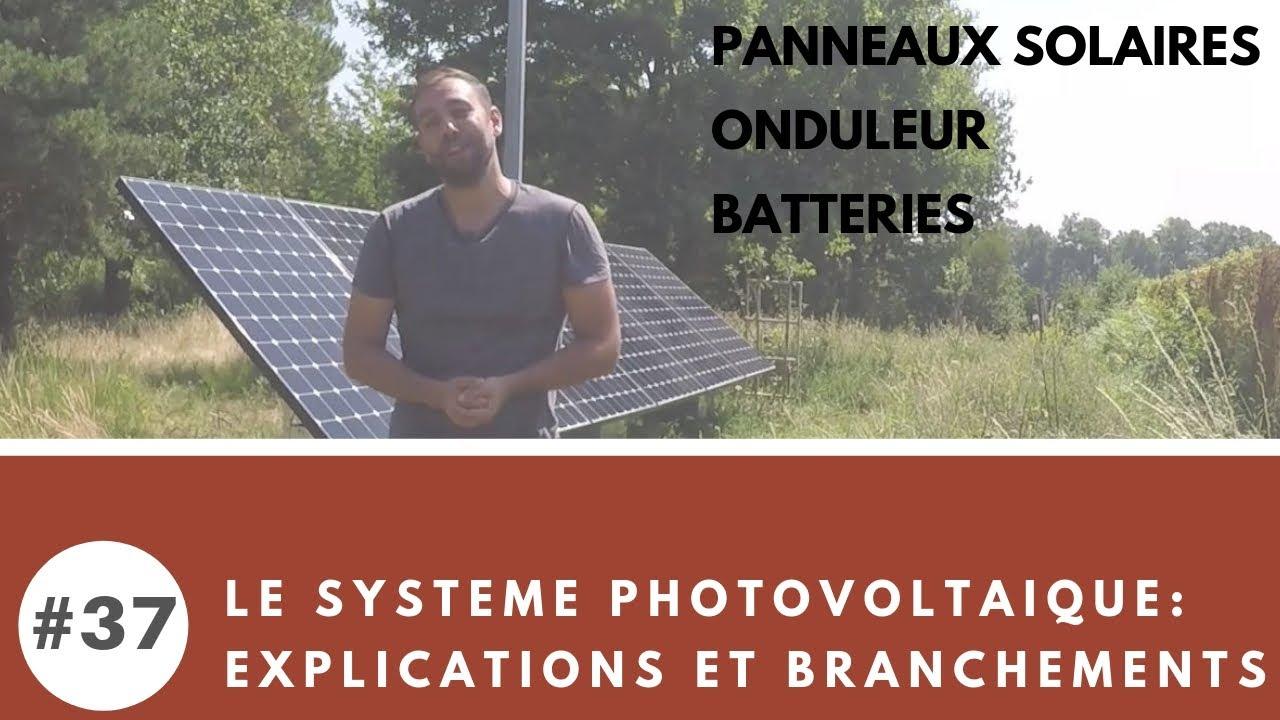 #37 Comment brancher et connecter son installation photovoltaïque pour sa maison autonome