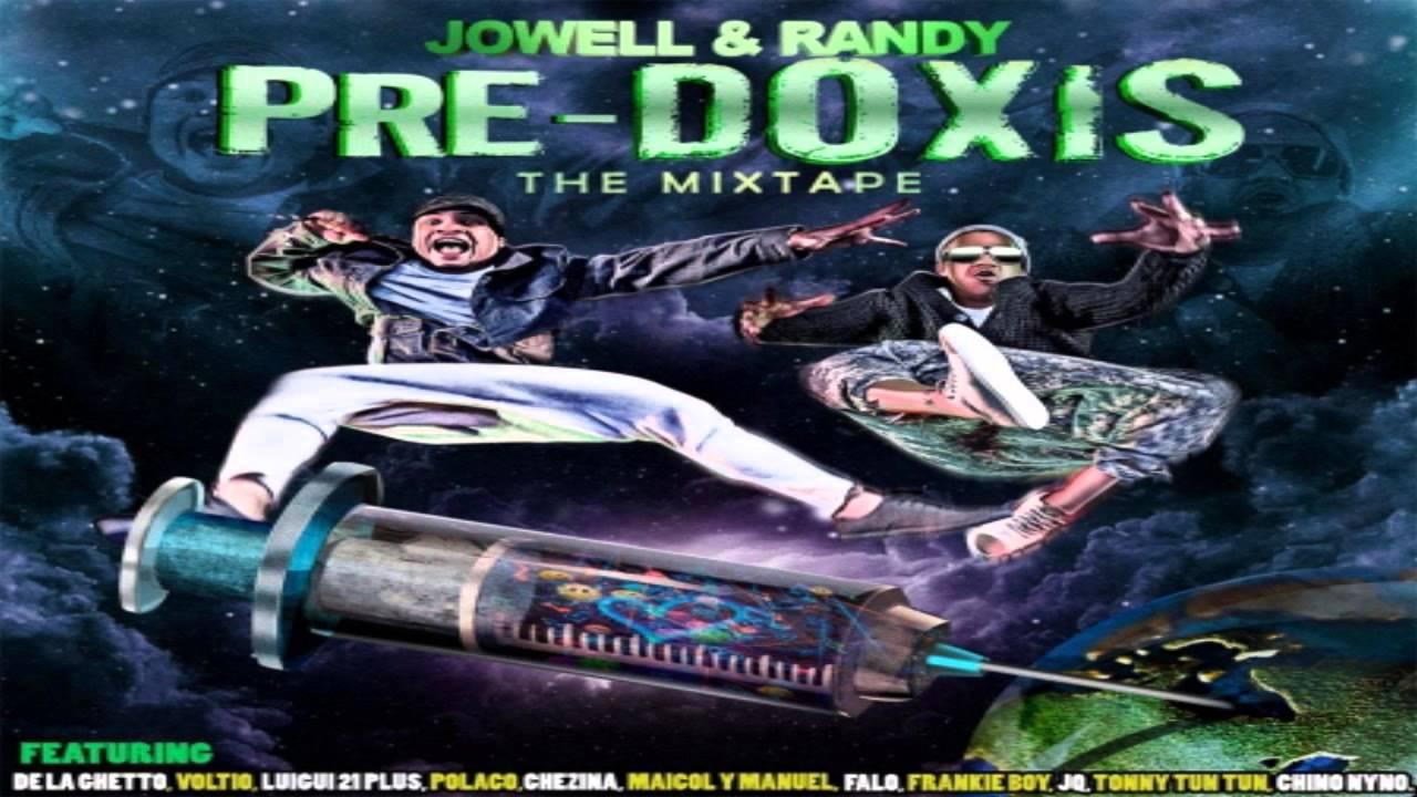 jowell y randy pre doxis mixtape