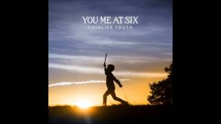 You Me At Six - Hope For The Best