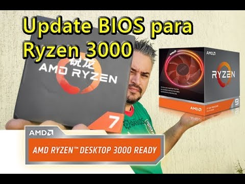 BIOS Update to support 3rd Generation AMD Ryzen Processors - Bios Update  RYZEN 3000
