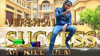 Vershon Success ah Kill Dem Ch Riddim October 2018.mp3