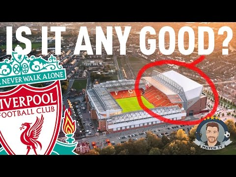 Is Liverpool's New Main Stand Any Good?