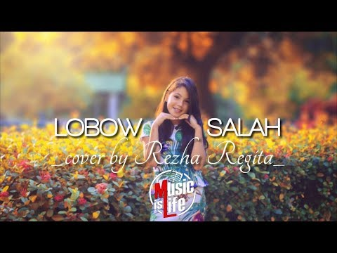 LOBOW - SALAH (cover Rezha Regita)🎵[Lirik]