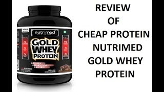 CHEAP PROTEIN REVIEW   NUTRIMED GOLD WHEY PROTEIN -TASTE AND MIXABILITY REVIEW