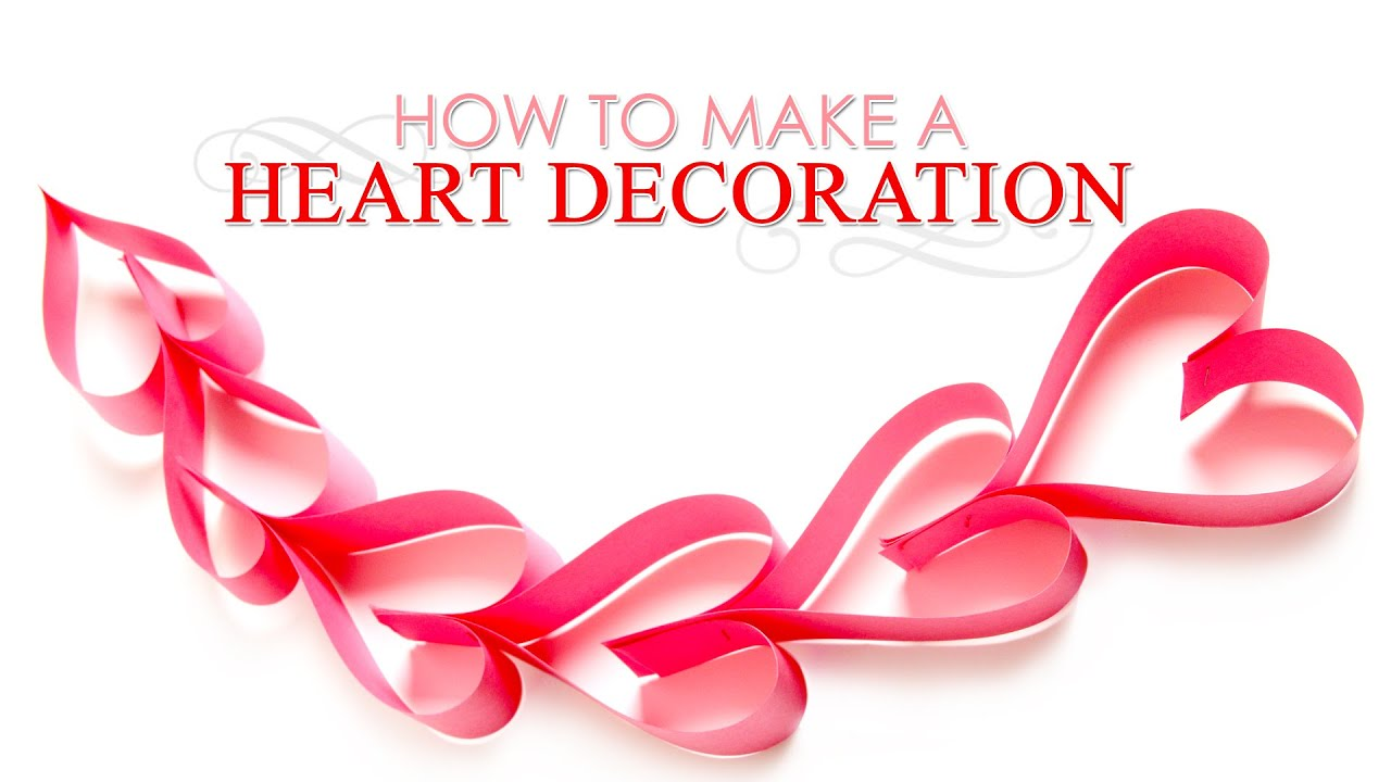How To Make Paper Hearts Decoration