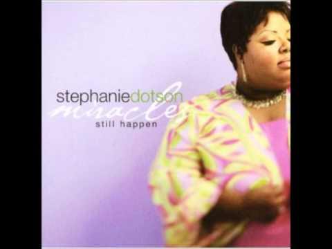 Stephanie Dotson- Give Him Glory